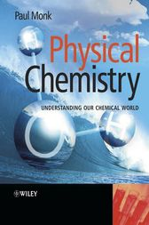 Physical Chemistry by Paul M. S. Monk