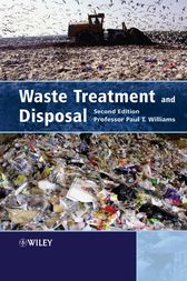Waste Treatment and Disposal by Paul T. Williams