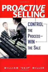 ProActive Selling by William Miller