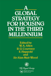 A Global Strategy for Housing in the Third Millennium by W.A. Allen