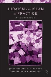 Judaism and Islam in Practice by Jonathan E. Brockopp