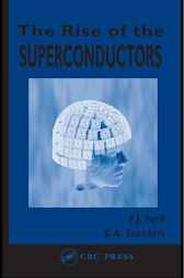 The Rise of the Superconductors by P.J. Ford