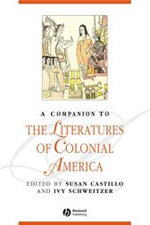 A Companion to the Literatures of Colonial America by Susan Castillo