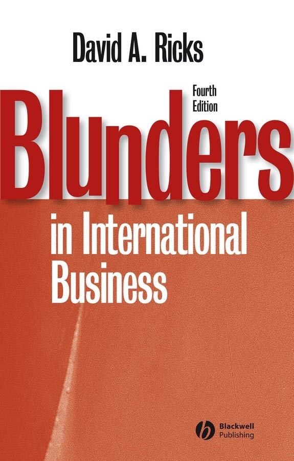 Download Ebook Blunders in International Business (4th ed.) by David A. Ricks Pdf