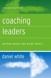 Coaching Leaders by Daniel White