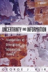 Uncertainty and Information by George J. Klir