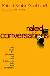 Naked Conversations by Robert Scoble
