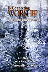 Reconnecting Worship Study Guide by Rob Weber