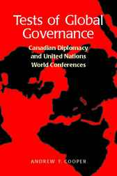 Tests of Global Governance by Andrew F. Cooper