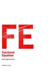 Functional Equations by David Leigh-Lancaster
