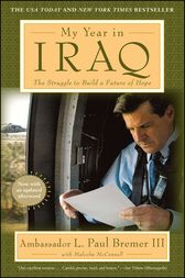 My Year in Iraq by L.  Paul Bremer
