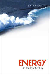 Energy In The 21st Century by John R. Fanchi