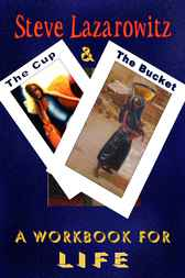 Cup And Bucket by Steve Lazarowitz