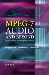 MPEG-7 Audio and Beyond by Hyoung-Gook Kim