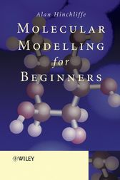 Molecular Modelling for Beginners by Alan Hinchliffe
