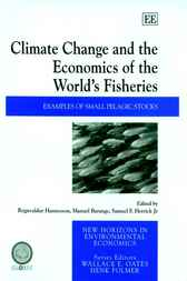 Climate Change and the Economics of the World's Fisheries by R. Hannesson