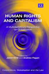 Human Rights and Capitalism by J. Dine