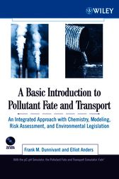 A Basic Introduction to Pollutant Fate and Transport by Frank M. Dunnivant