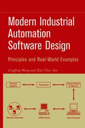 Modern Industrial Automation Software Design by Lingfeng Wang