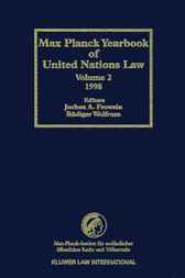 Max Planck yearbook of United Nations law. Volume 2, 1998 by J.A. Frowein