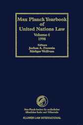 Max Planck yearbook of United Nations law. Volume 4, 2000 by J.A. Frowein