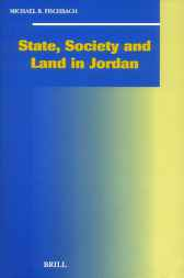 State, society, and land in Jordan by M.R. Fischbach