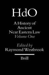 A history of ancient Near Eastern law. Volume 1 by R. Westbrook