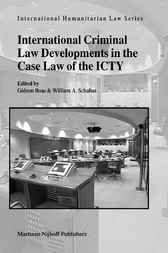 International criminal law developments in the case law of the ICTY by G. Boas