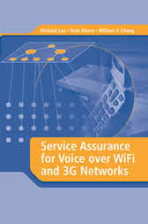 Service Assurance for Voice over WiFi and 3G Networks by Richard Lau