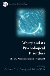 Worry and its Psychological Disorders by Graham C. Davey