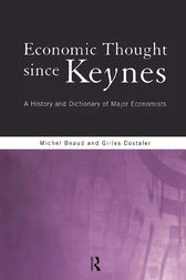 Economic Thought Since Keynes by Michel Beaud
