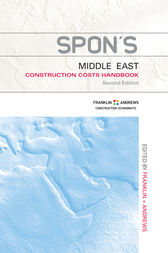 Spon's Middle East Construction Costs Handbook, Second Edition by Franklin