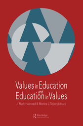 Values in Education and Education in Values by Mark Halstead