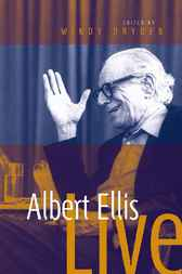 Albert Ellis Live! by Windy Dryden