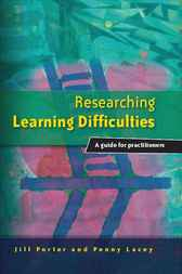 Researching Learning Difficulties by Jill Porter