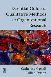 Essential Guide to Qualitative Methods in Organizational Research by Cathy Cassell