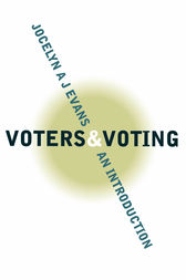 Voters and Voting by Jocelyn A J Evans