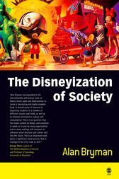 The Disneyization of Society by Alan Bryman