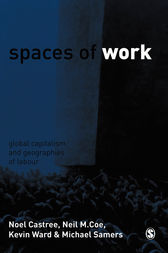 Spaces of Work by Noel Castree