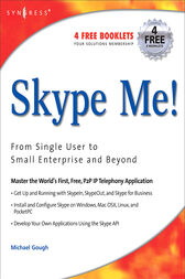 Skype Me! From Single User to Small Enterprise and Beyond by Markus Daehne