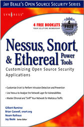Nessus, Snort, and Ethereal Power Tools by Brian Caswell