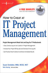 How to Cheat at IT Project Management by Susan Snedaker