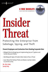 Insider Threat: Protecting the Enterprise from Sabotage, Spying, and Theft by Eric Cole