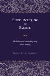 Encountering the Sacred by Brouria Bitton-Ashkelony