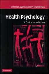 Health Psychology by Antonia C. Lyons