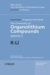 The Chemistry of Organolithium Compounds by Zvi Rappoport