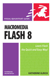 Macromedia Flash 8 for Windows and Macintosh by Katherine Ulrich