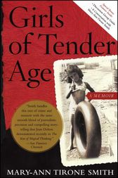 Girls of Tender Age by Mary-Ann Tirone Smith