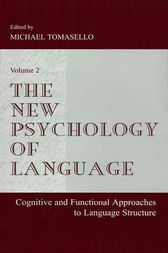 The New Psychology of Language by Michael Tomasello