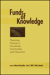 Funds of Knowledge by Norma Gonzalez